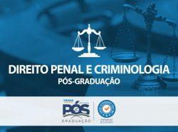 DIREITO PENAL E CRIMINOLOGIA