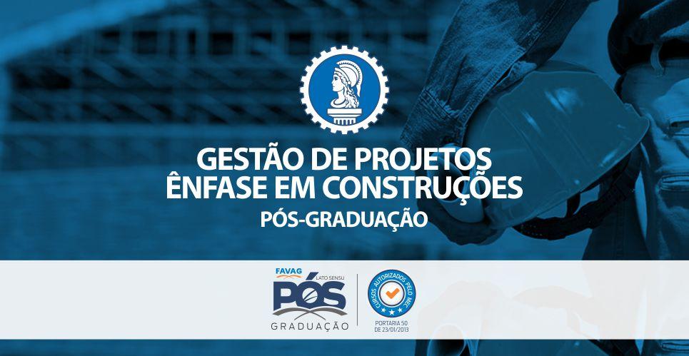 GESTÃO DE PROJETOS: ÊNFASE EM CONSTRUÇÕES