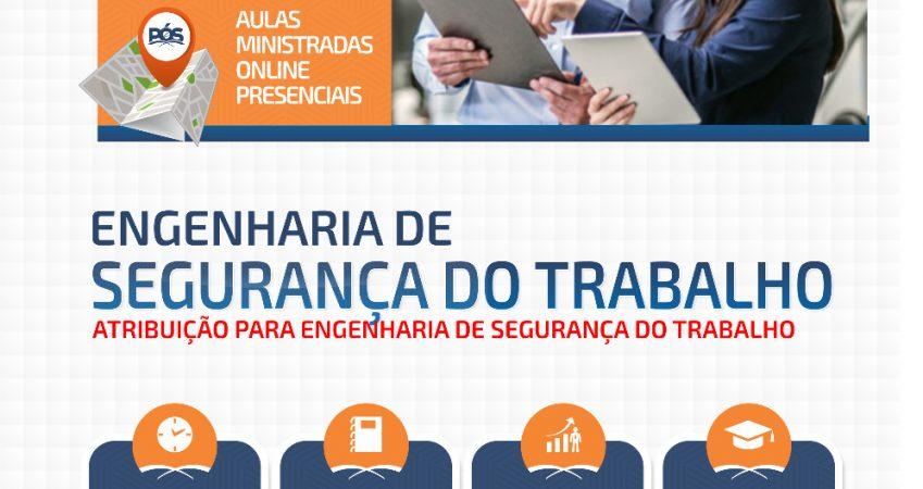 NOVA TURMA | PÓS-GRADUAÇÃO | ENGENHARIA DE SEGURANÇA DO TRABALHO